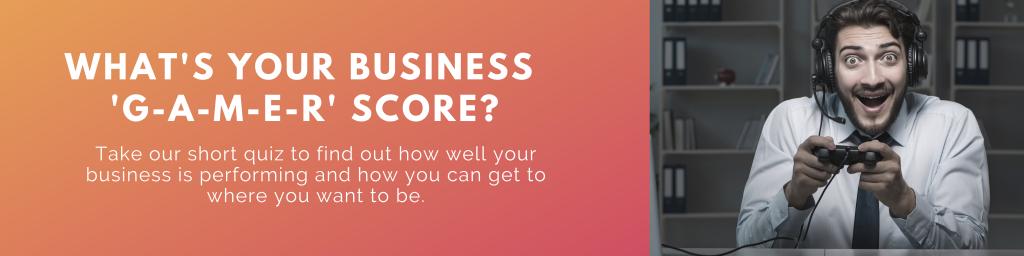 Business GAMER score 2 1024x256 - Business G-A-M-E-R Quiz