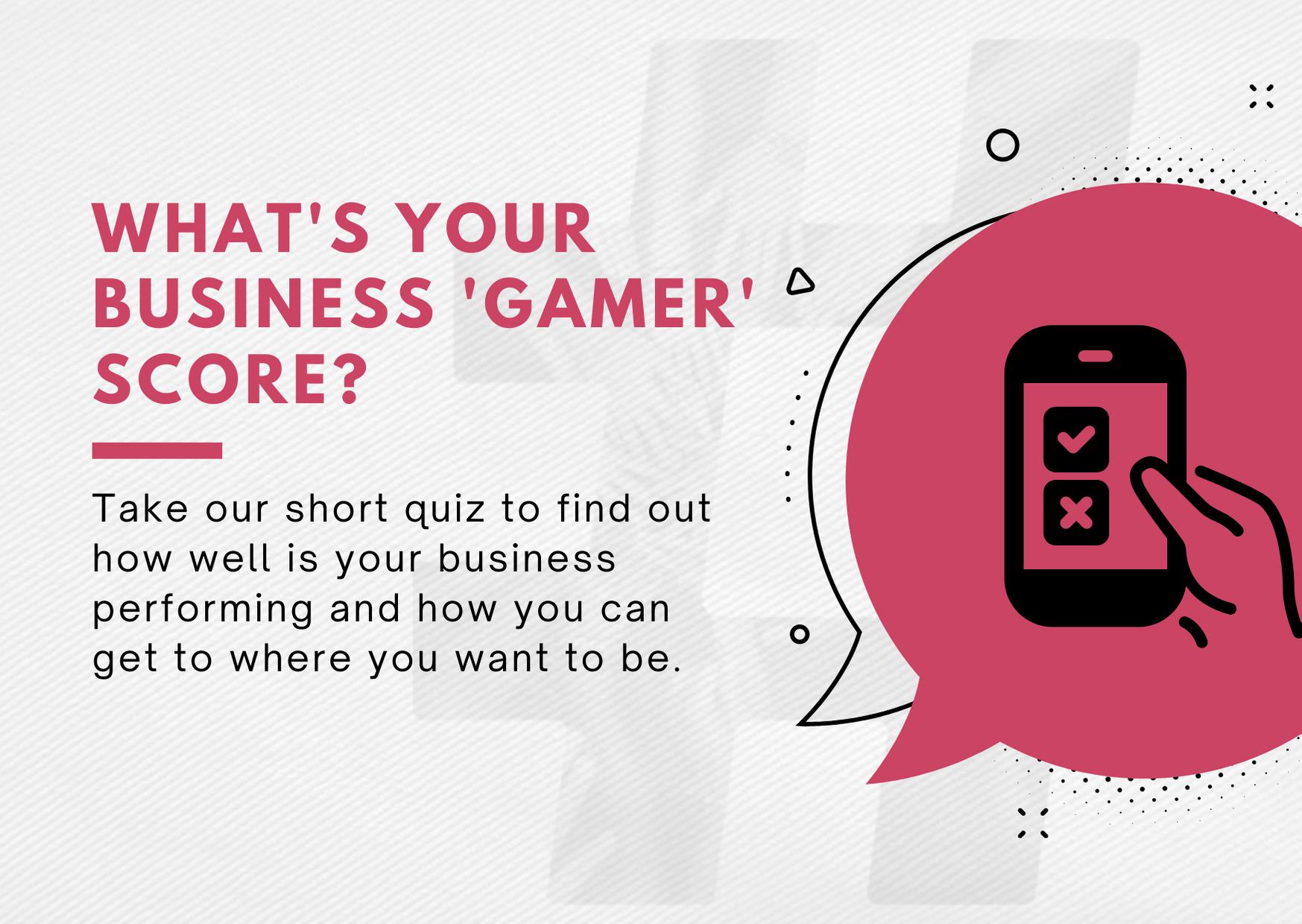 Business Gamer quiz